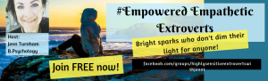 HSP, extovert, empowered, empathetic, highly sensitive